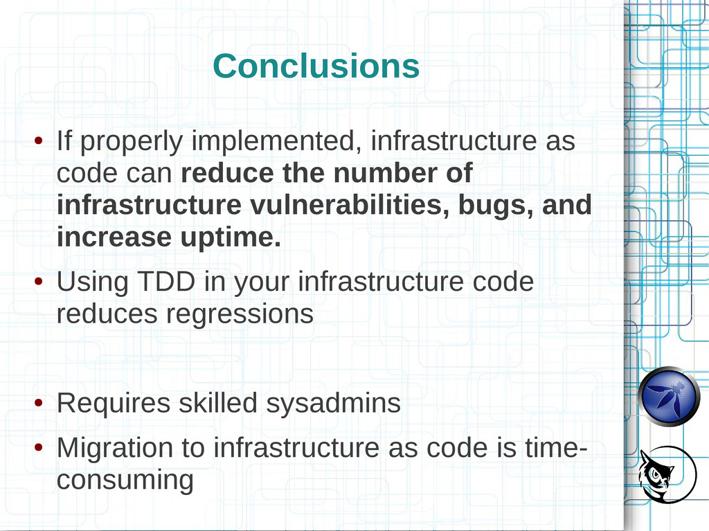 Conclusions ● If properly implemented, infrastr...