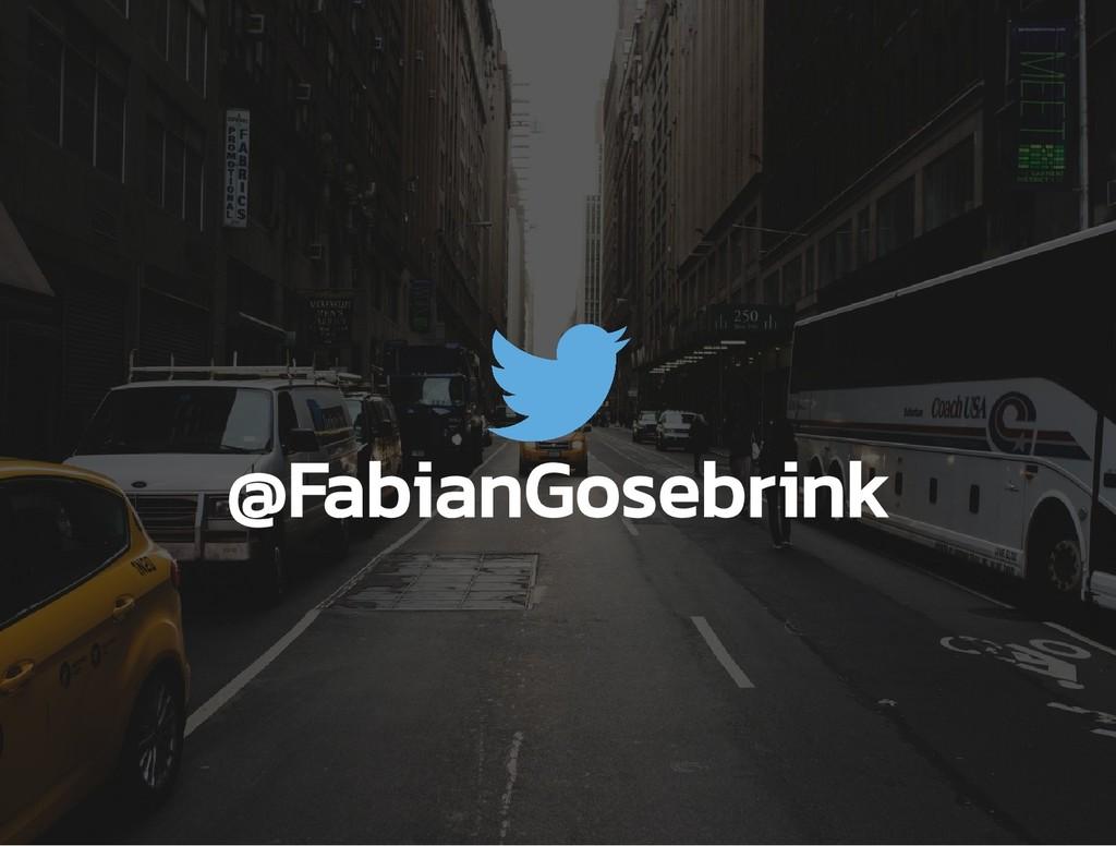 @FabianGosebrink