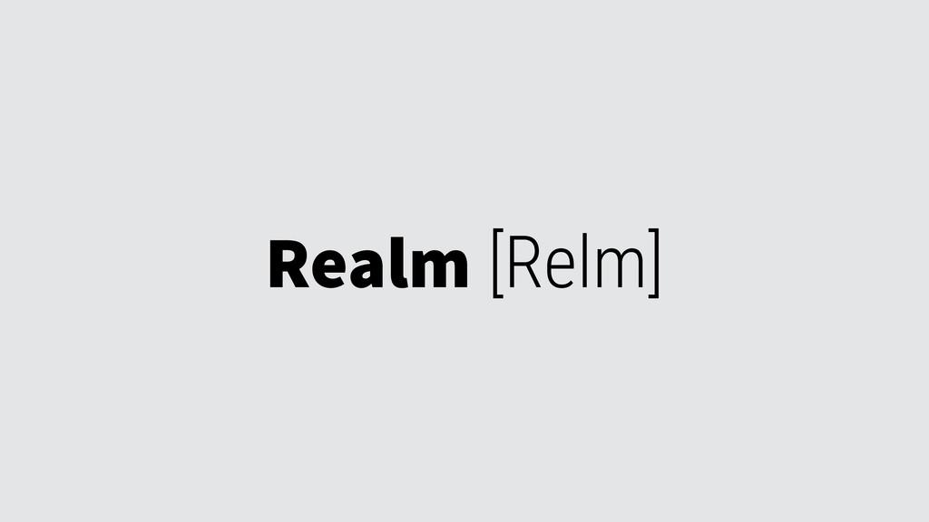Realm [Relm]