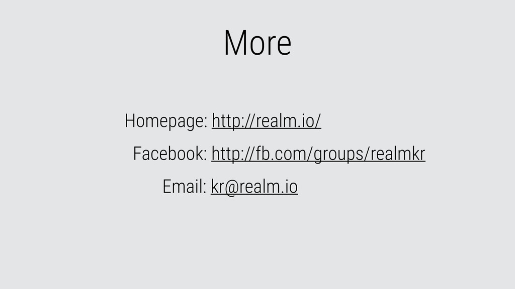 More Homepage: http://realm.io/ Facebook: http:...