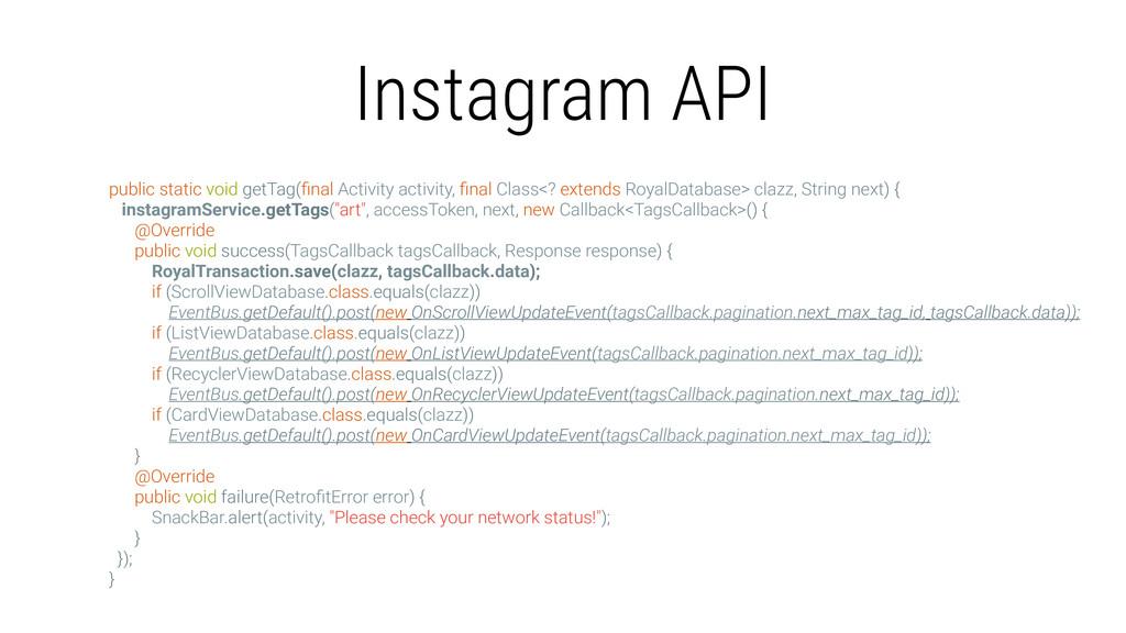 Instagram API public static void getTag(final Ac...