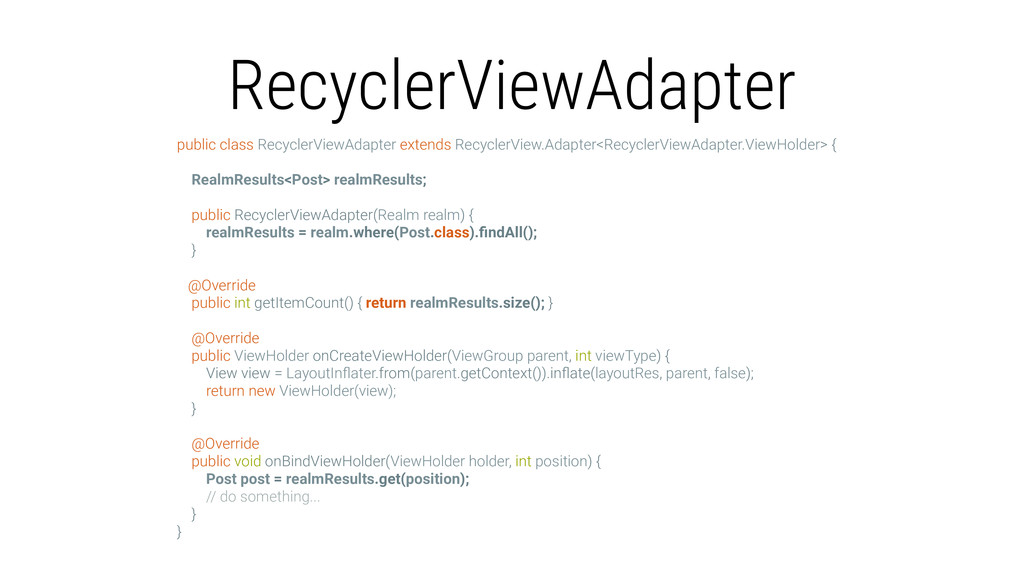 RecyclerViewAdapter public class RecyclerViewAd...