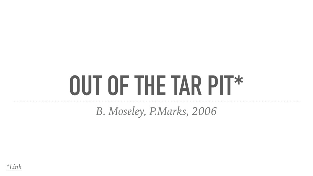 OUT OF THE TAR PIT* B. Moseley, P.Marks, 2006 *...