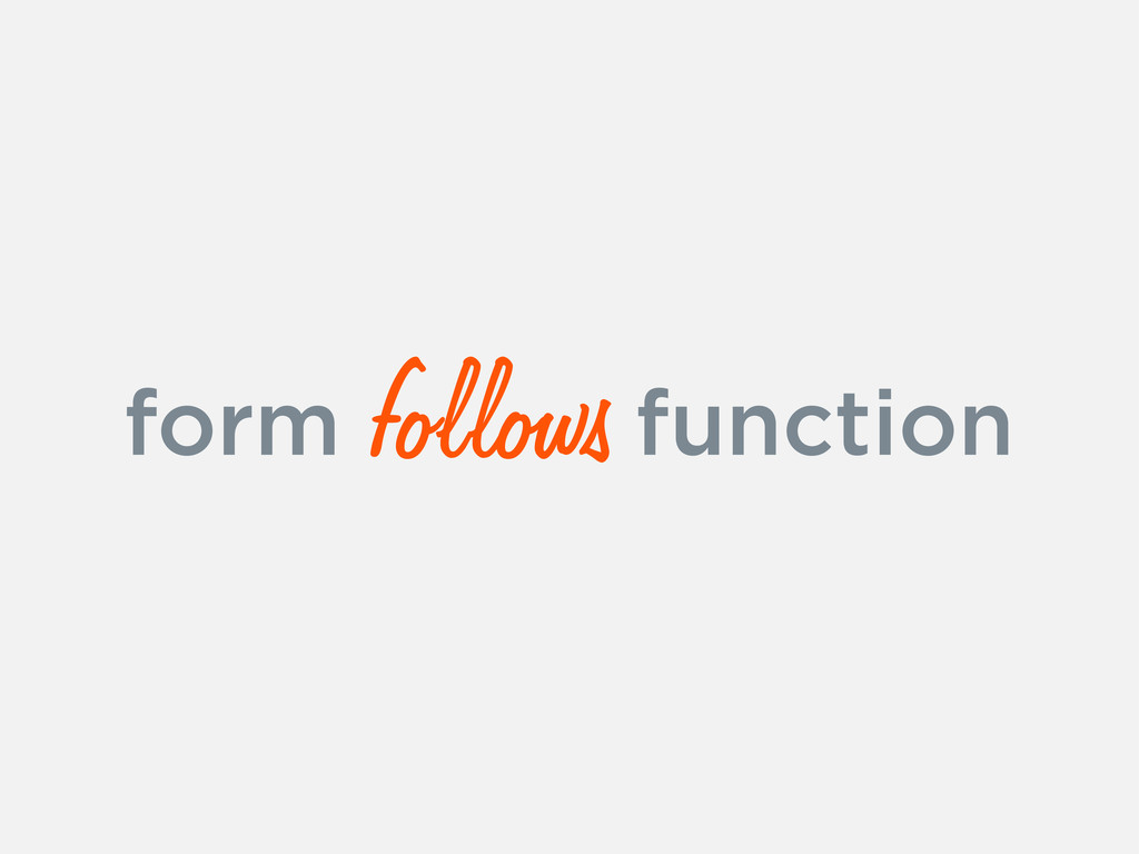 form function follows