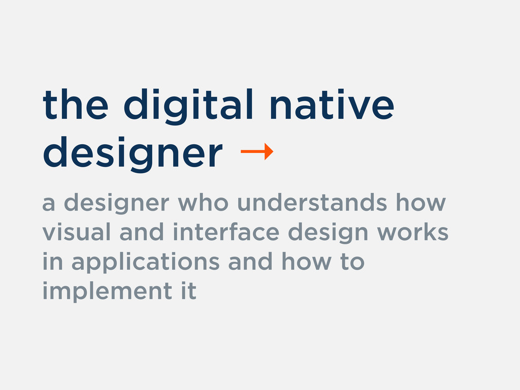 the digital native designer → a designer who un...