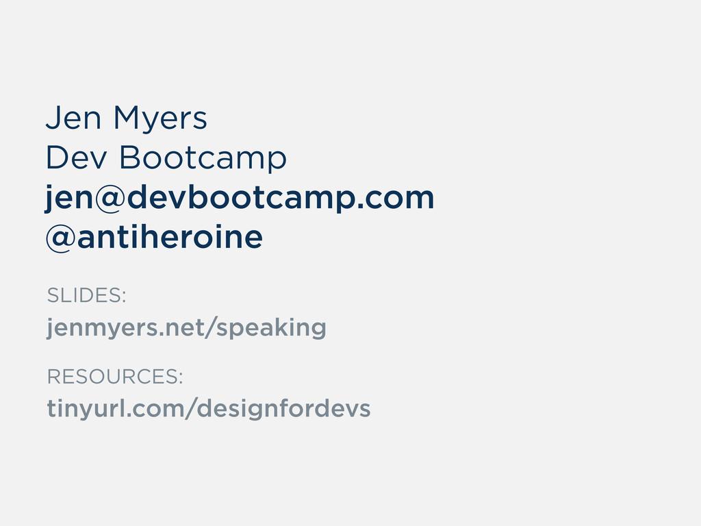 Jen Myers Dev Bootcamp jen@devbootcamp.com @ant...