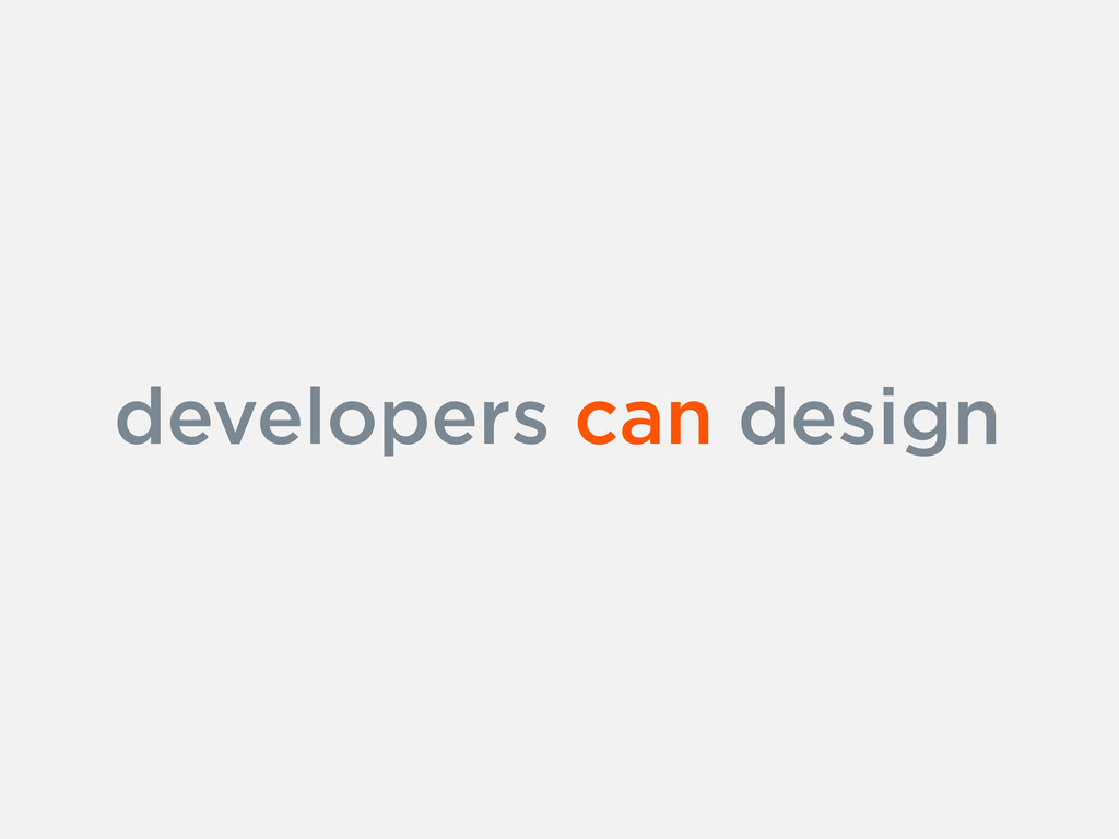 developers can design