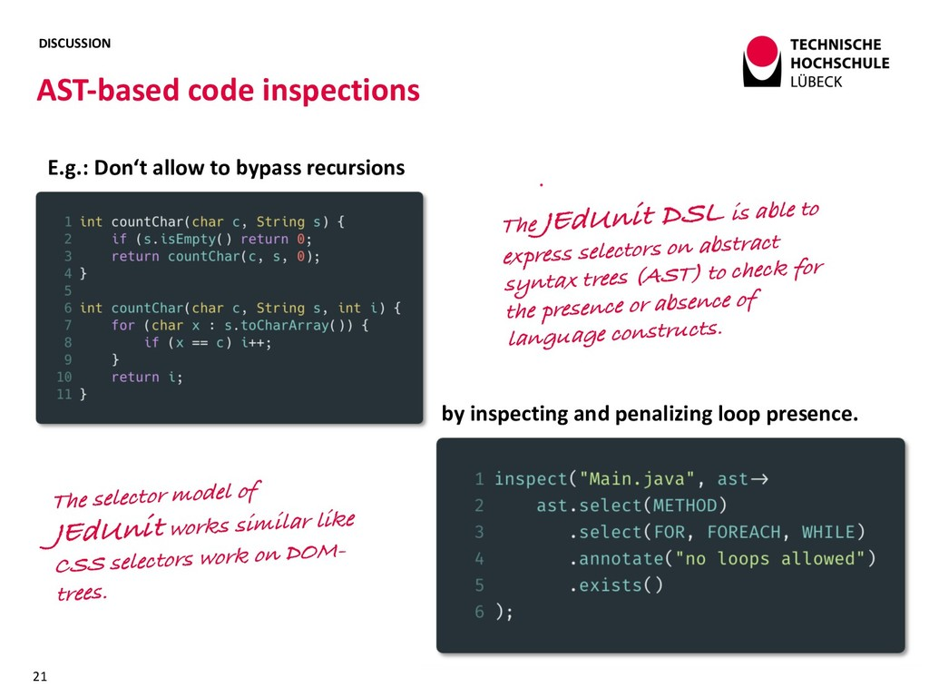 DISCUSSION AST-based code inspections 21 E.g.: ...