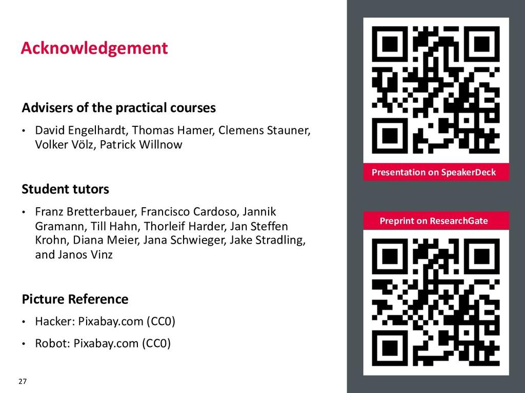 Acknowledgement 27 Presentation on SpeakerDeck ...
