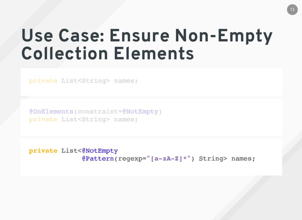 Use Case: Ensure Non-Empty Collection Elements ...