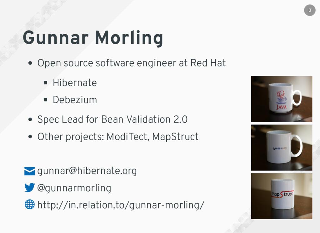 Gunnar Morling Open source software engineer at...