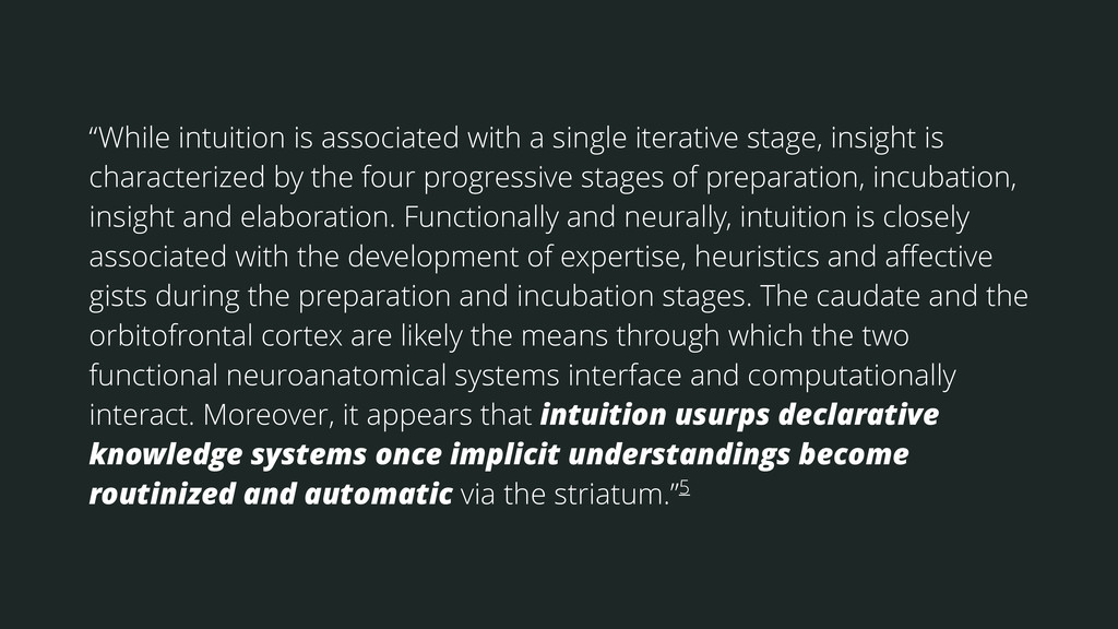 """""""While intuition is associated with a single it..."""