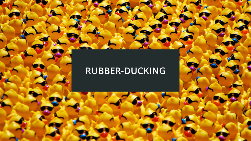 RUBBER-DUCKING