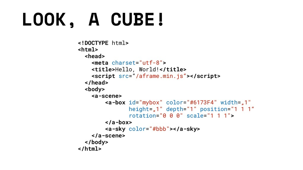 LOOK, A CUBE! <!DOCTYPE html> <html> <head> <me...