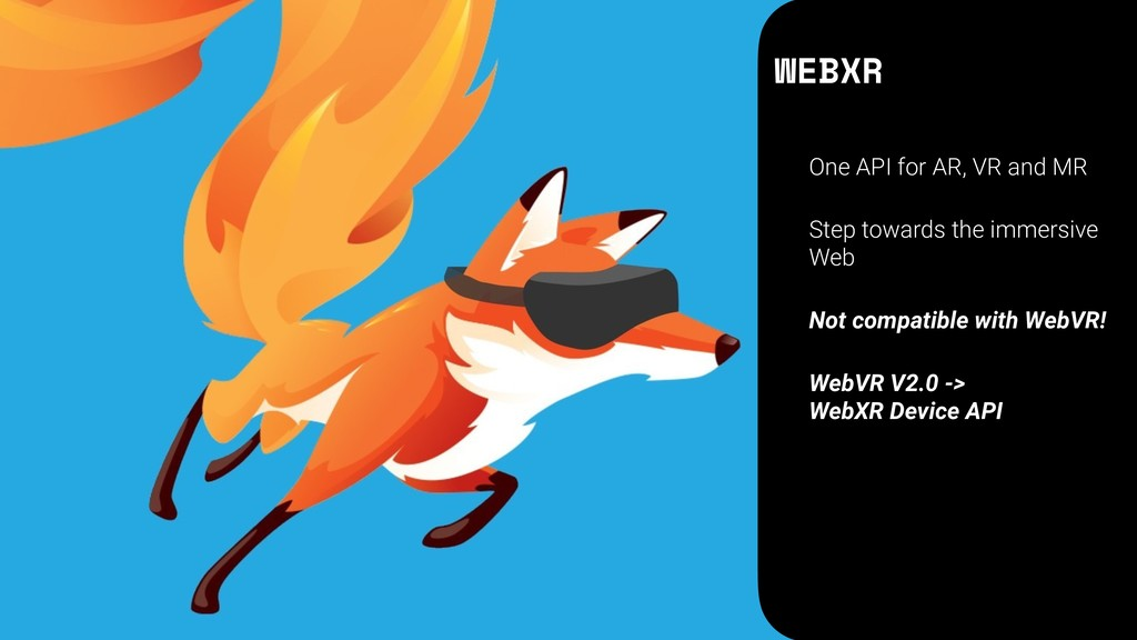 WEBXR One API for AR, VR and MR Step towards th...