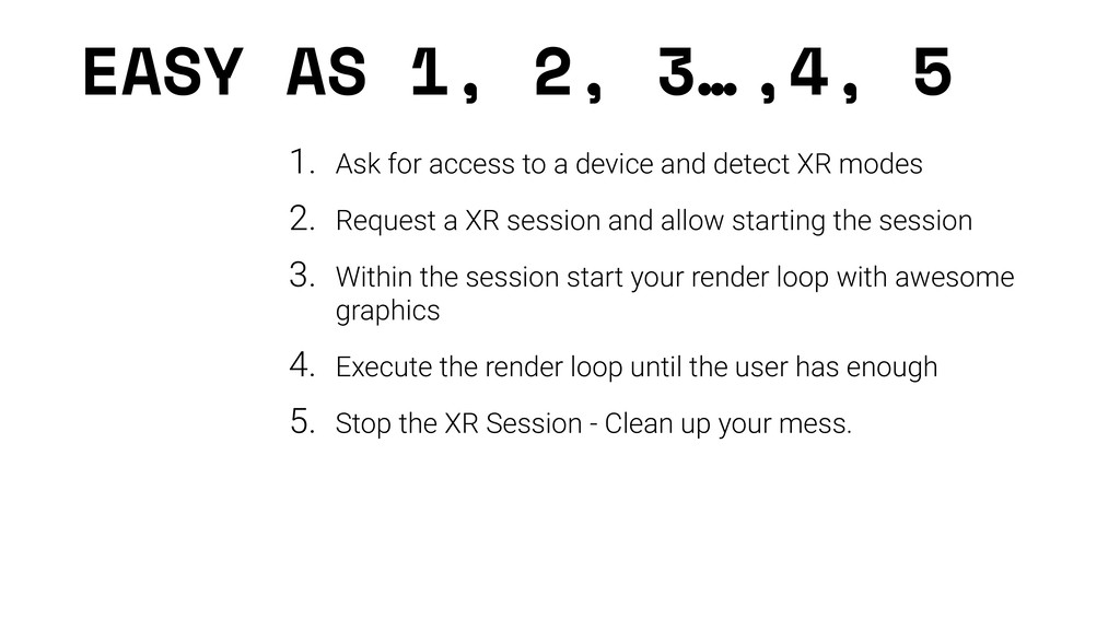 EASY AS 1, 2, 3… 1. Ask for access to a device ...