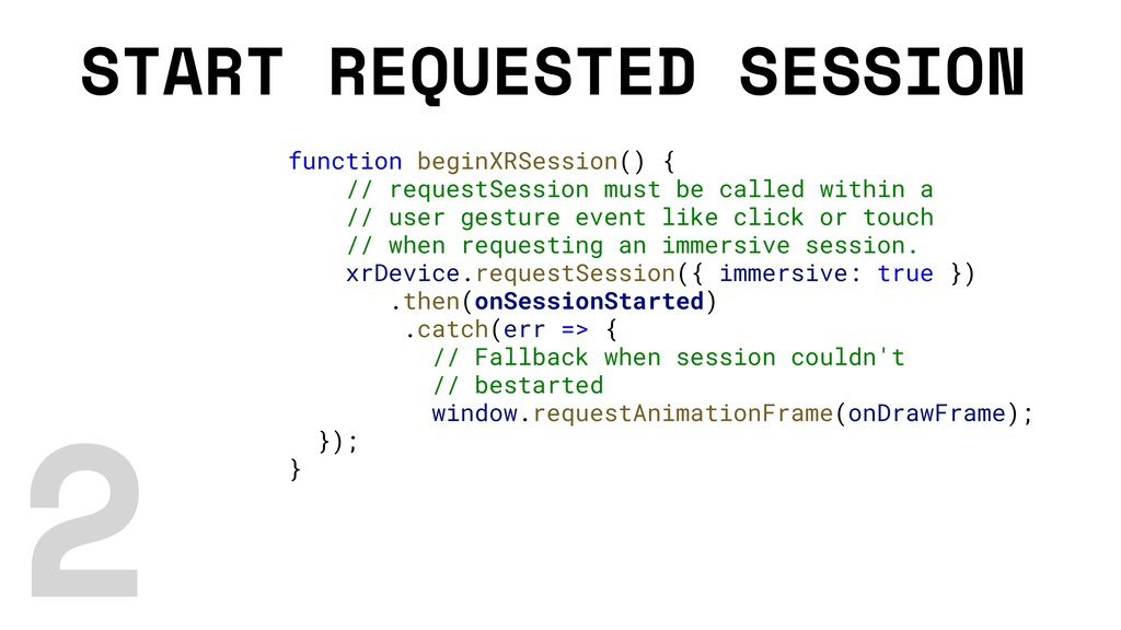 START REQUESTED SESSION function beginXRSession...