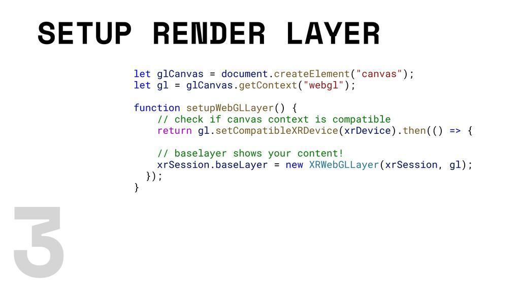 SETUP RENDER LAYER let glCanvas = document.crea...
