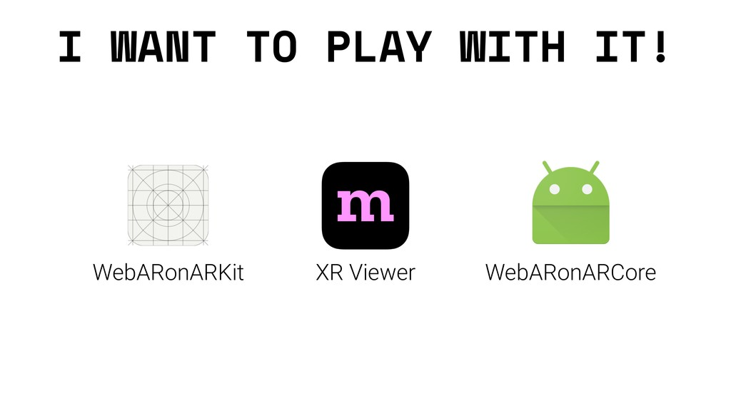 I WANT TO PLAY WITH IT! XR Viewer WebARonARKit ...
