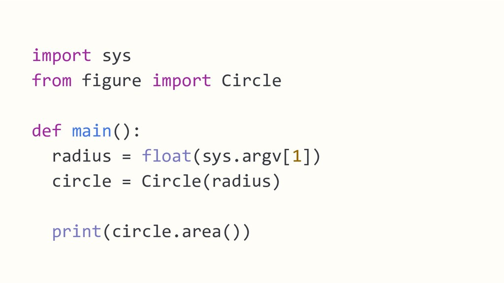 import sys from figure import Circle def main()...