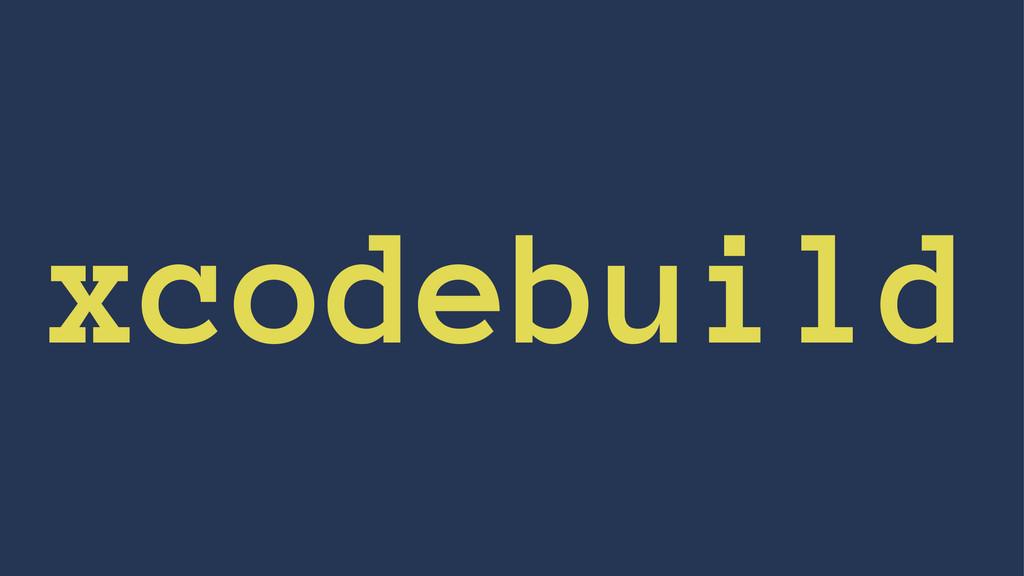 xcodebuild