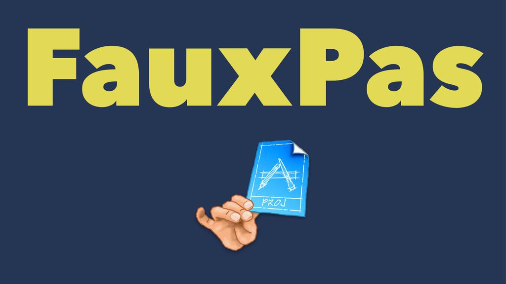 FauxPas
