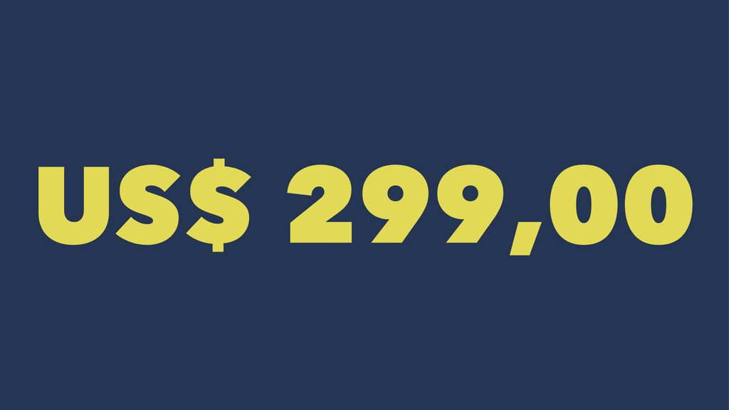 US$ 299,00