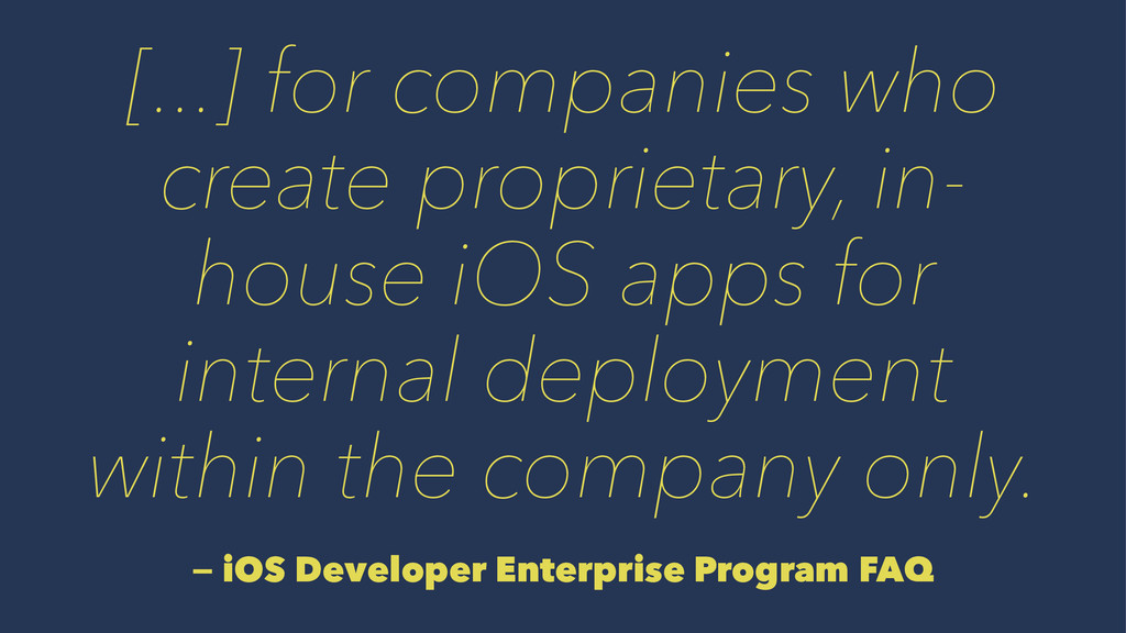 [...] for companies who create proprietary, in-...