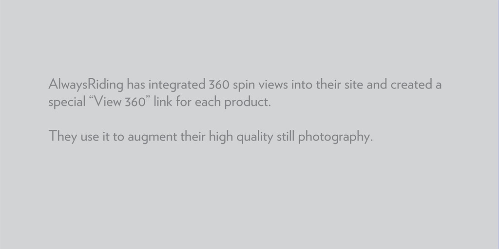 AlwaysRiding has integrated 360 spin views into...