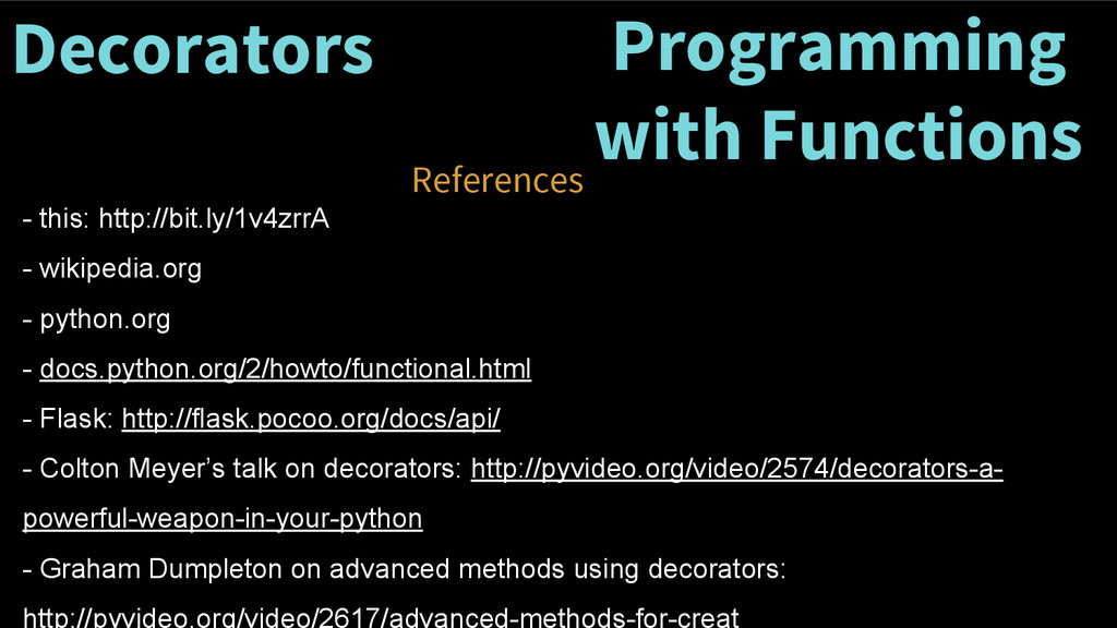 Decorators References Programming with Function...