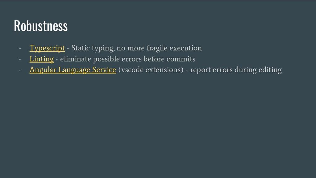 Robustness - Typescript - Static typing, no mor...