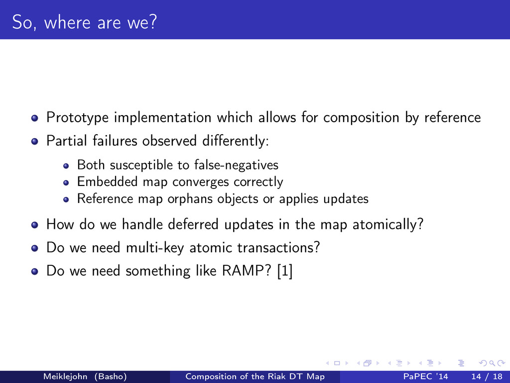 So, where are we? Prototype implementation whic...