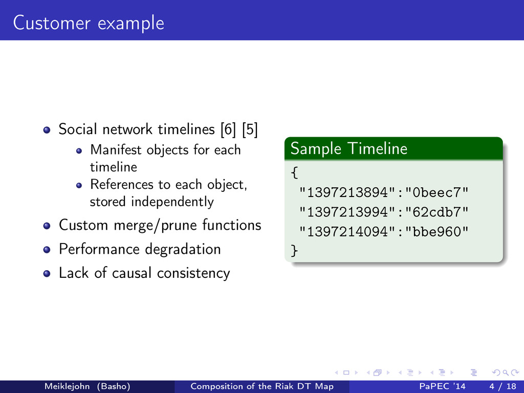 Customer example Social network timelines [6] [...