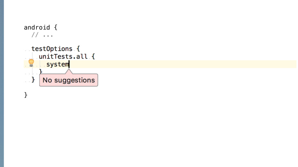 android { // ... testOptions { unitTests.all { ...