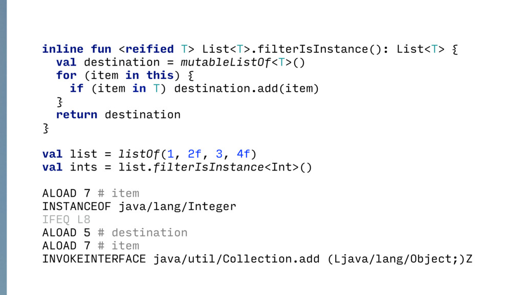 inline fun <reified T> List<T>.filterIsInstance...