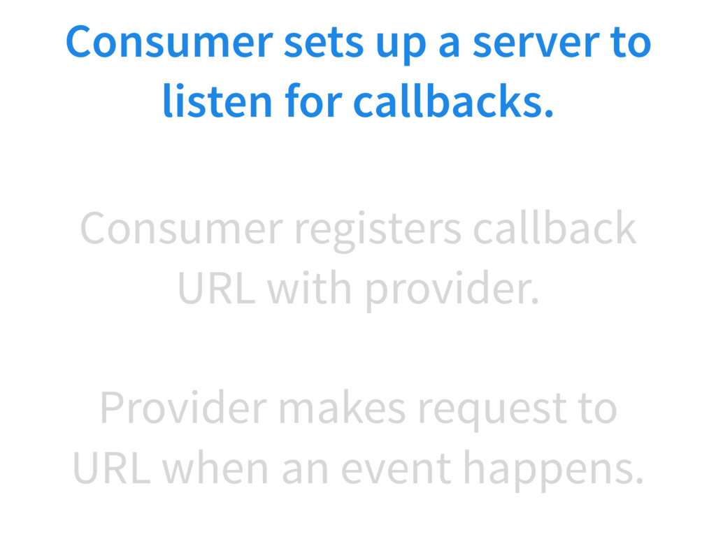 Provider makes request to URL when an event hap...
