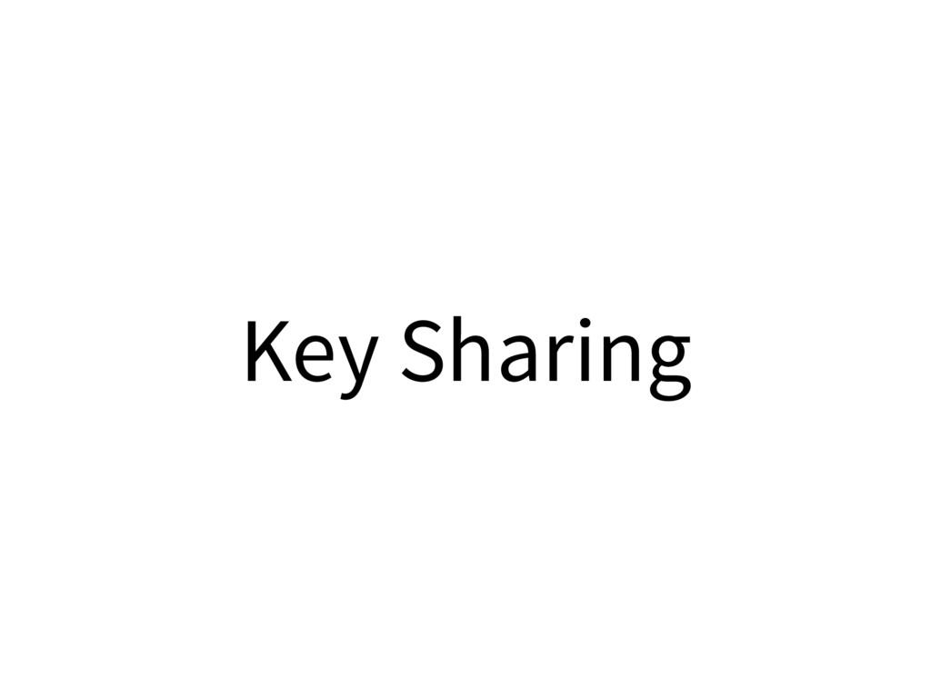 Key Sharing