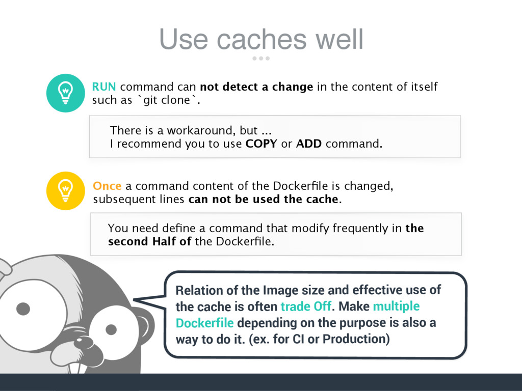 Use caches well RUN command can not detect a ch...