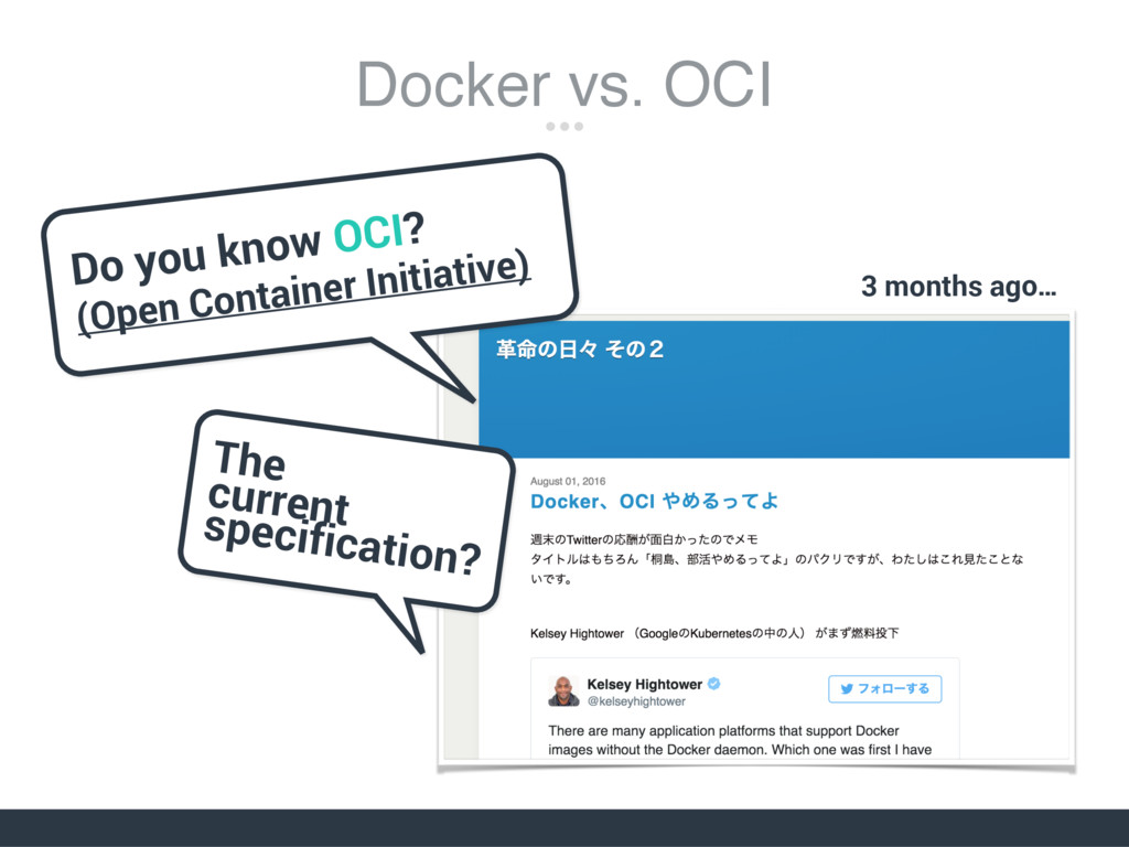 Do you know OCI? (Open Container Initiative) Th...