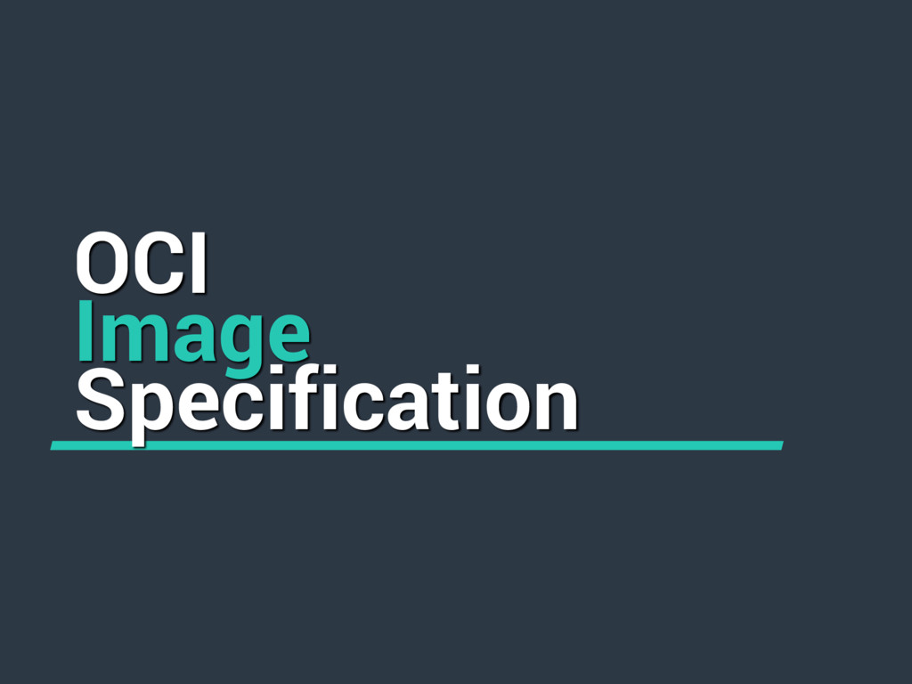 OCI Image Specification