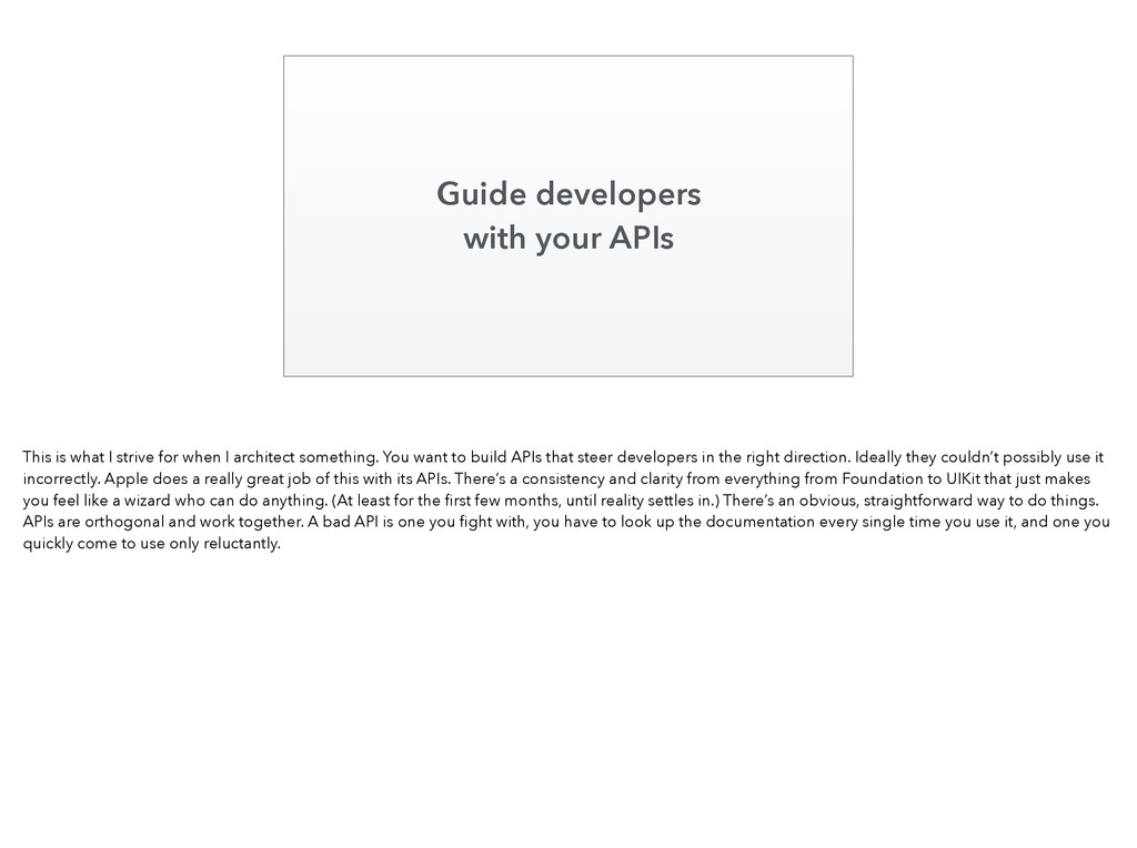 Guide developers with your APIs This is what I ...