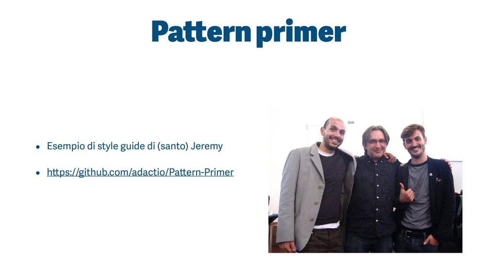 Pattern primer • Esempio di style guide di (san...
