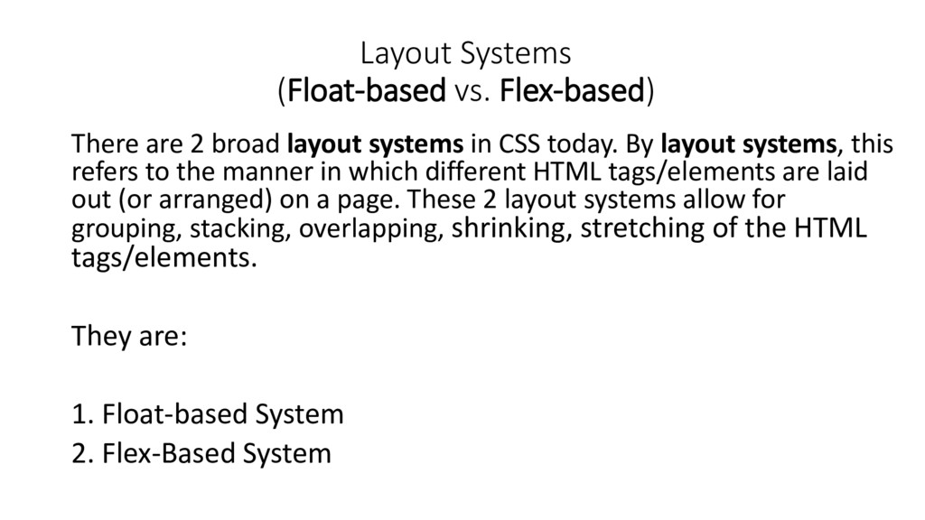 Layout Systems (Float-based vs. Flex-based) The...