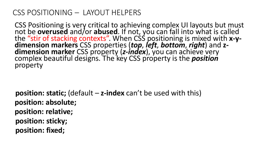 CSS POSITIONING – LAYOUT HELPERS CSS Positionin...