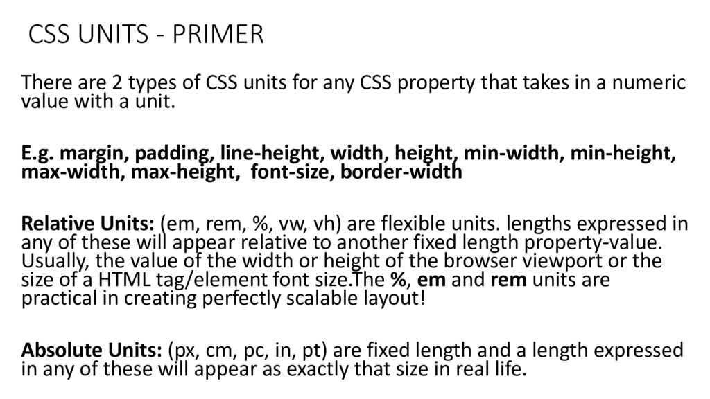 CSS UNITS - PRIMER There are 2 types of CSS uni...