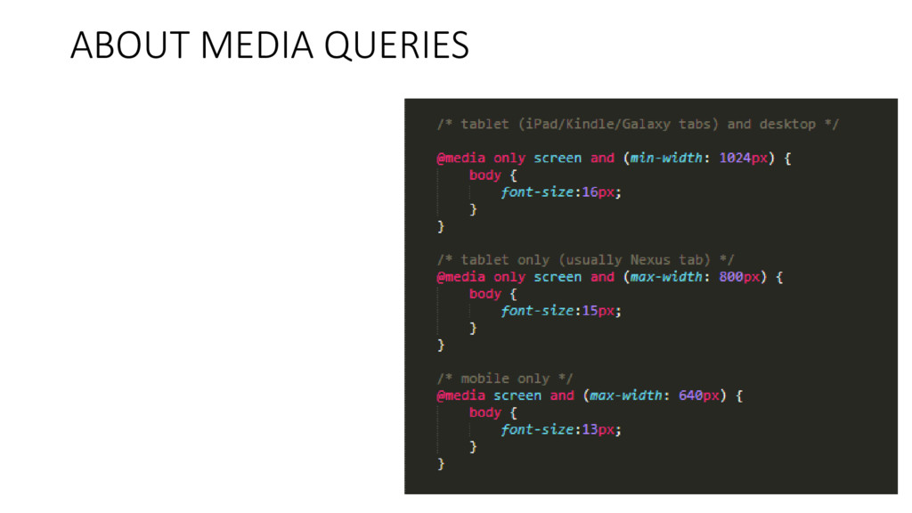 ABOUT MEDIA QUERIES