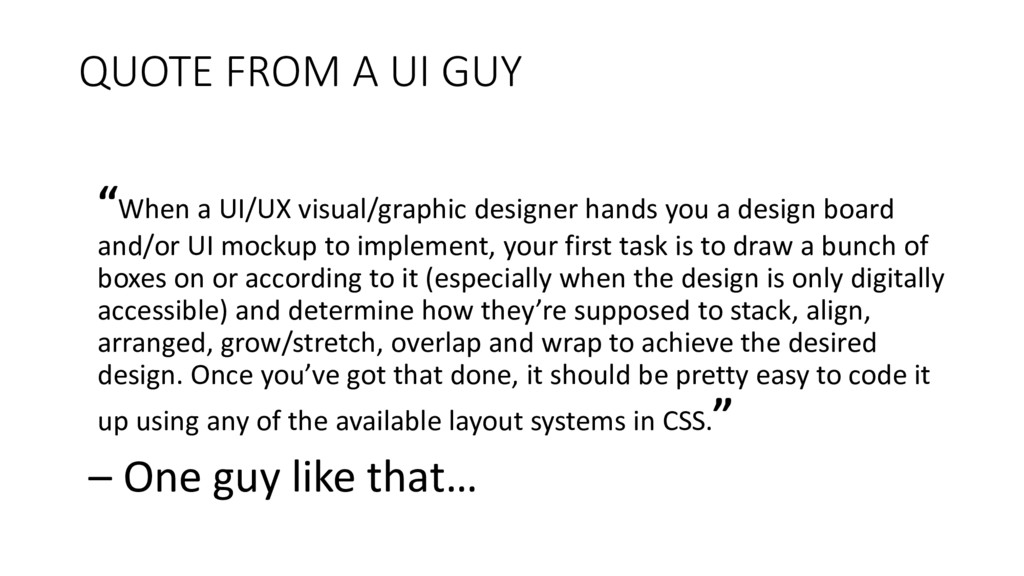 QUOTE FROM A UI GUY ͞ When a UI/UX visual/graph...