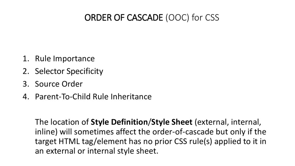 ORDER OF CASCADE (OOC) for CSS 1. Rule Importan...