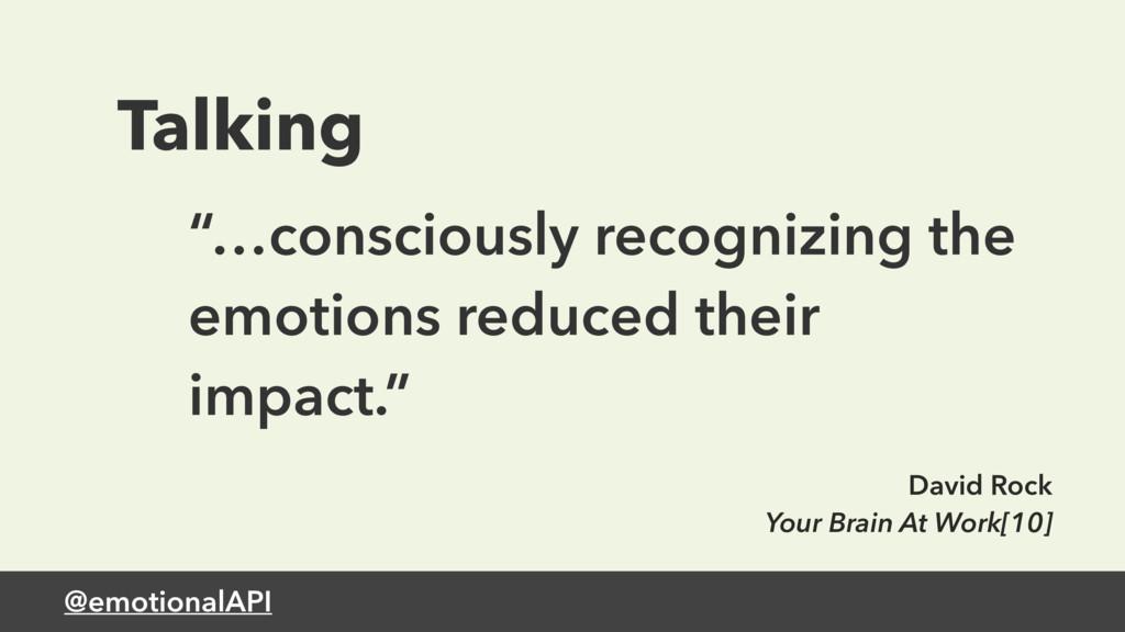 """@emotionalAPI Talking """"…consciously recognizing..."""