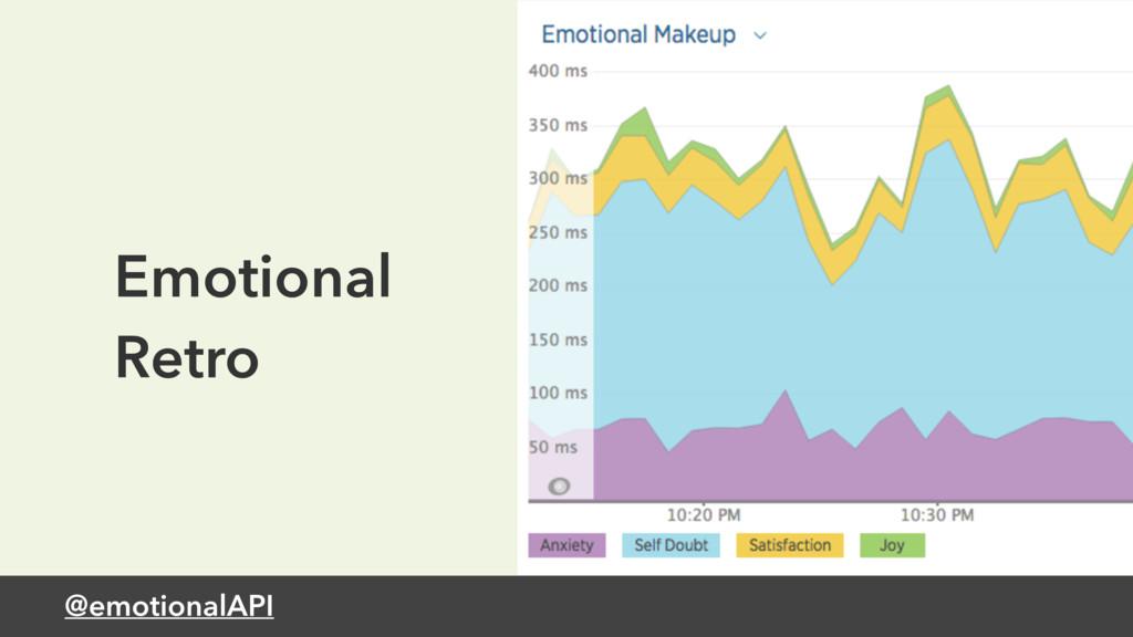 @emotionalAPI Emotional Retro